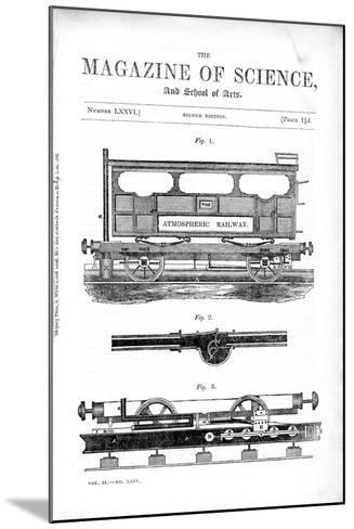 Clegg and Samuda's Atmospheric Railway, 1845--Mounted Giclee Print