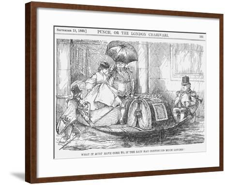 What it Must Have Come To, If the Rain Had Continued Much Longer!, 1860--Framed Art Print