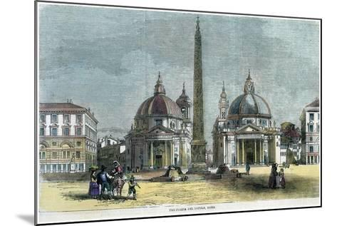 The Piazza Del Popolo, Rome, Italy, C1880--Mounted Giclee Print