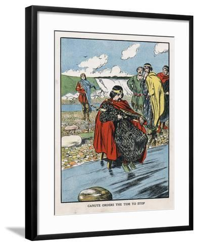 King Canute Trying to Turn Back the Tide, Early 11th Century (Early 20th Centur)--Framed Art Print