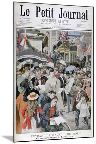 News of King Edwards VII's Illness in London, 1902--Mounted Giclee Print