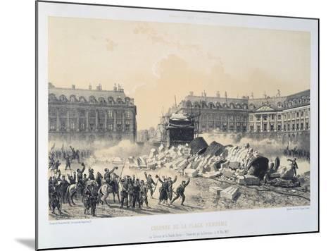Colonne De La Place Vendome, Paris Commune, May 1871--Mounted Giclee Print