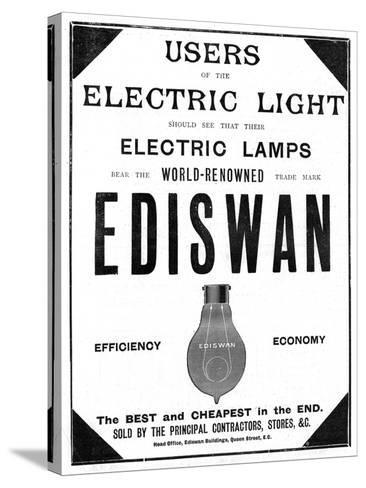 Advertisement for Ediswan Incandescent Light Bulbs, 1898--Stretched Canvas Print