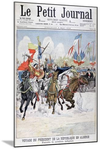Cavalcade of Native Troops During the Visit of President Loubet to Algeria, 1903--Mounted Giclee Print