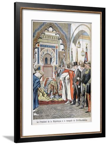President Loubet Visiting the Mosque of Sidi Bou Medine, Tlemcen, Algeria, 1903--Framed Art Print