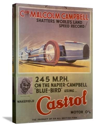 Poster Advertising Castrol Oil, Featuring Bluebird and Malcolm Campbell, Early 1930s--Stretched Canvas Print