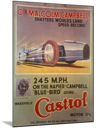 Poster Advertising Castrol Oil, Featuring Bluebird and Malcolm Campbell, Early 1930s--Mounted Giclee Print