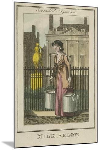 Milk Below!, Cries of London, 1804-William Marshall Craig-Mounted Giclee Print