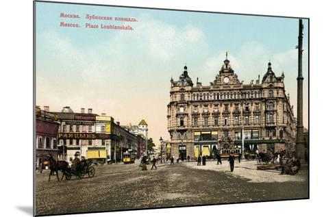 Lubyanka Square, Moscow, Russia, C1890-C1905--Mounted Giclee Print