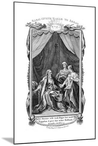 Sarah, Abraham's Wife, Being Barren, Offers Hagar Her Maid to Her Husband, C1804--Mounted Giclee Print