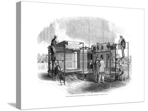 Patent Vertical Printing Machine, Great Exhibition, London, 1851--Stretched Canvas Print