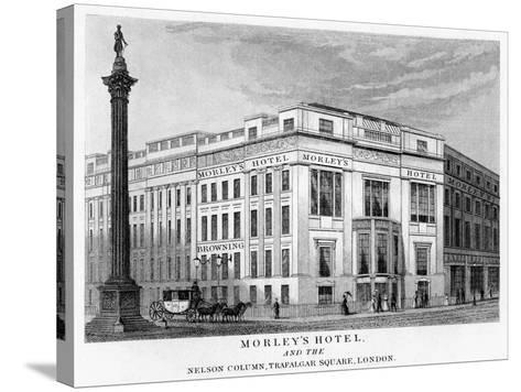 Morley's Hotel and Nelson's Column, Trafalgar Square, Westminster, London, 19th Century--Stretched Canvas Print