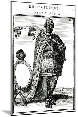 The Emperor of Abyssinia, 17th Century--Mounted Giclee Print