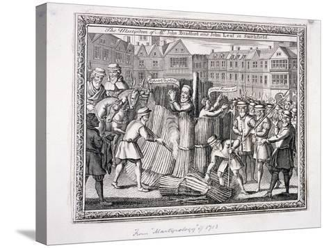 The Execution of John Bradford and John Leaf at Smithfield, 1555--Stretched Canvas Print