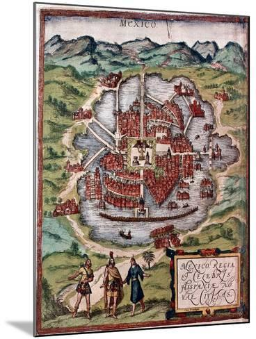 Mexico City in the Early 16th Century-Hernando Cortes-Mounted Giclee Print