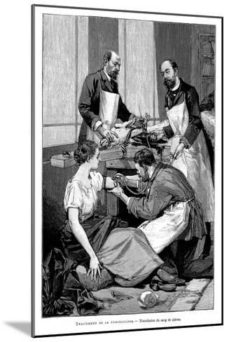 A Tuberculosis Patient Being Given a Transfusion of Goat's Blood, 1891--Mounted Giclee Print