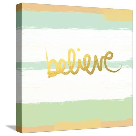 Believe Gold-Linda Woods-Stretched Canvas Print
