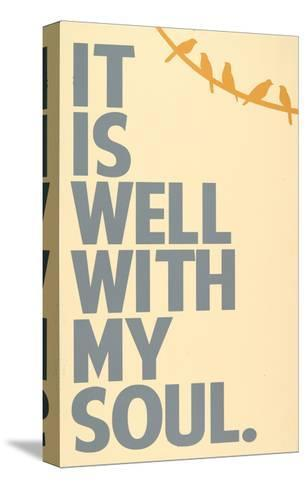 It Is Well-Erin Deranja-Stretched Canvas Print