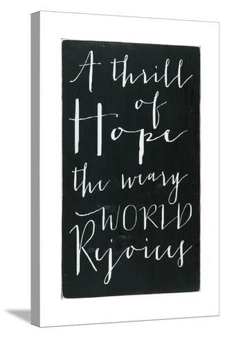 A Thrill of Hope-Erin Deranja-Stretched Canvas Print