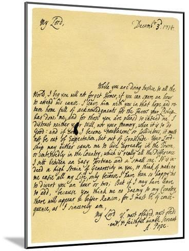 Letter from Alexander Pope to Charles Montagu, 3rd December 1714-Alexander Pope-Mounted Giclee Print