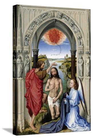 The Baptism of Christ (The Altar of St. John, Middle Pane), Ca 1455-Rogier van der Weyden-Stretched Canvas Print