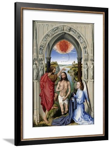 The Baptism of Christ (The Altar of St. John, Middle Pane), Ca 1455-Rogier van der Weyden-Framed Art Print