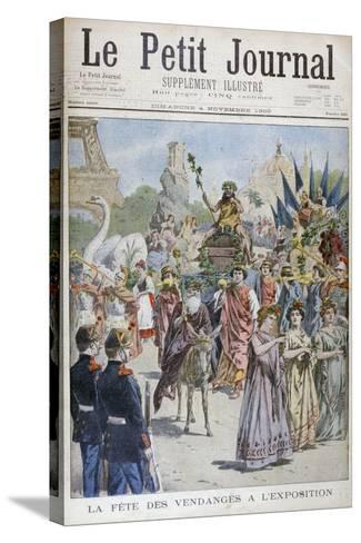 The Grape Harvest Festival, Universal Exhibition of 1900, Paris, 1900--Stretched Canvas Print