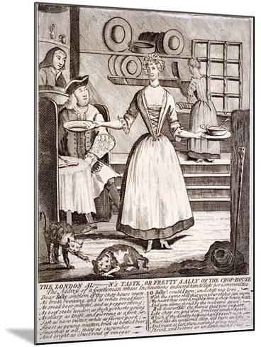 The London Al - N's Taste, or Pretty Sally of the Chop-House, 1750--Mounted Giclee Print