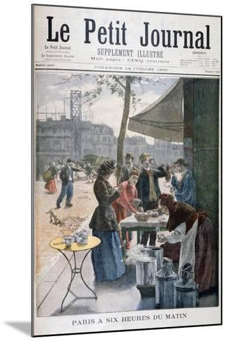 Paris at Six O'Clock in the Morning, 1895--Mounted Giclee Print
