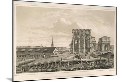 The First Column on the Construction, 1845-Auguste de Montferrand-Mounted Giclee Print