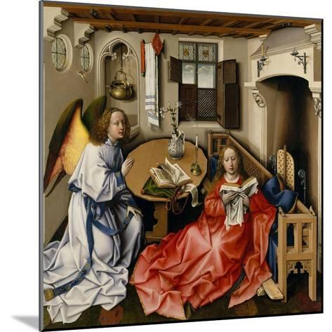 The Annunciation (M?rode Altarpiec), Ca 1428-1432-Robert Campin-Mounted Giclee Print