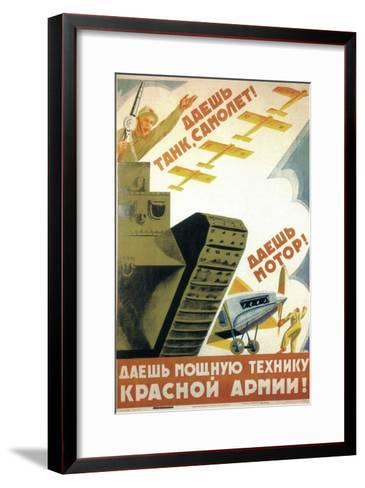 Tanks, Airplanes! Engines! Power to the Red Army!-Pyotr Dmitryevitsch Pokarzhevski-Framed Art Print