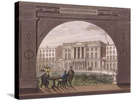 London Institution, Finsbury Circus, C1820--Stretched Canvas Print