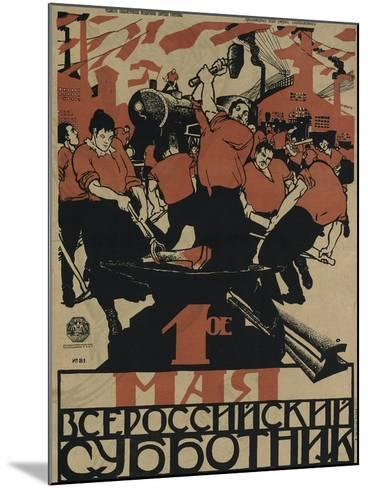 The 1st of May Is the All-Russian Subbotnik, 1920-Dmitri Stachievich Moor-Mounted Giclee Print