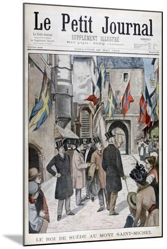 King Oscar II of Sweden Visiting Mont Saint-Michel, Normandy, France, 1902--Mounted Giclee Print