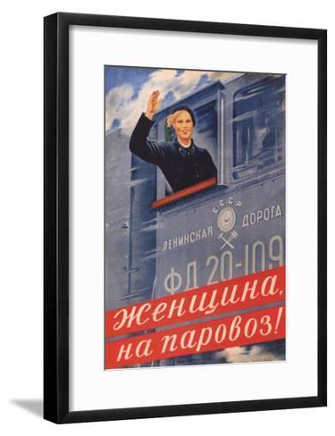 Woman, on the Steam Locomotive!, 1939-Olga Konstantinovna Deyneko-Framed Art Print