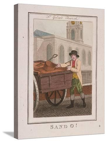 Sand O!, Cries of London, 1804-William Marshall Craig-Stretched Canvas Print