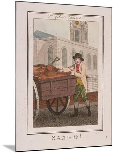 Sand O!, Cries of London, 1804-William Marshall Craig-Mounted Giclee Print