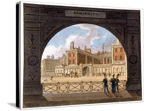 The Admiralty, Whitehall, Westminster, London, C1820--Stretched Canvas Print