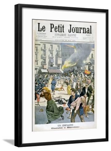 In Spain, Riots Break Out in Barcelona, 1901--Framed Art Print