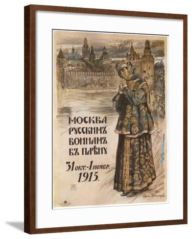 Moscow to the Russian Prisioners-Of-War, October 31-November 1, 1915, 1915-Sergei Arsenyevich Vinogradov-Framed Art Print