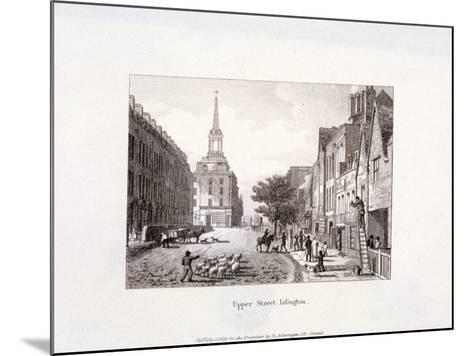 Upper Street, Islington, London, 1819-Augustus Charles Pugin-Mounted Giclee Print