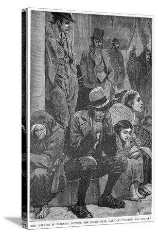 The Distress in Ireland: Outside the Courthouse, Galway - Waiting for Relief, 19th Century--Stretched Canvas Print