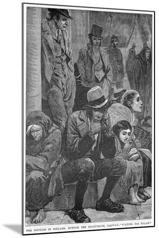 The Distress in Ireland: Outside the Courthouse, Galway - Waiting for Relief, 19th Century--Mounted Giclee Print