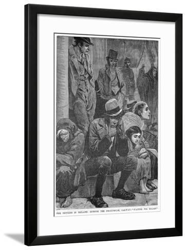 The Distress in Ireland: Outside the Courthouse, Galway - Waiting for Relief, 19th Century--Framed Art Print