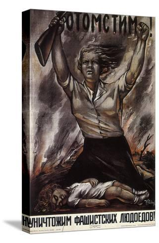We Will Take Revenge!, 1941-Isaak Benyich Rabichev-Stretched Canvas Print