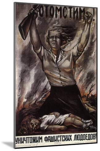 We Will Take Revenge!, 1941-Isaak Benyich Rabichev-Mounted Giclee Print