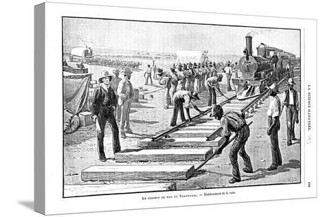 Laying Sleepers and Rails (Permanent Wa) on the Transvaal Railway, South Africa, 1893--Stretched Canvas Print