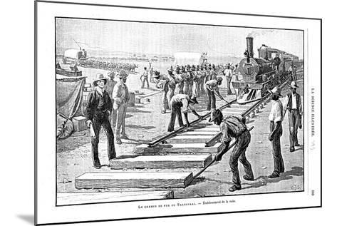 Laying Sleepers and Rails (Permanent Wa) on the Transvaal Railway, South Africa, 1893--Mounted Giclee Print