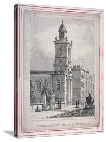 View of the Church of St Botolph Without Bishopsgate, City of London, 1830--Stretched Canvas Print